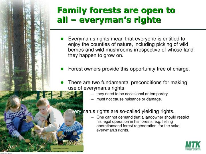 Family forests are open to all – everyman's righte