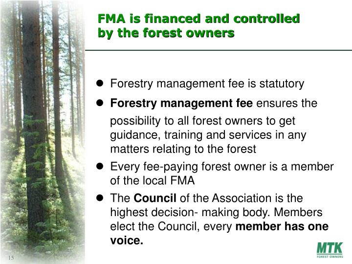 FMA is financed and controlled