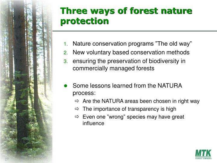 Three ways of forest nature protection