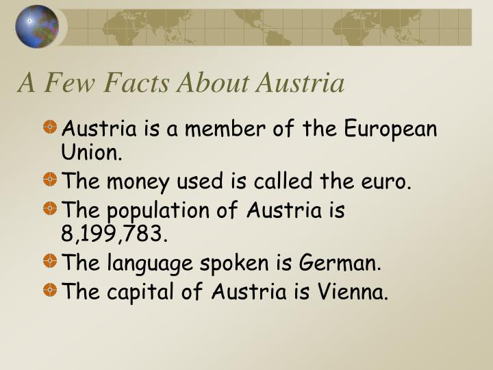 A Few Facts About Austria