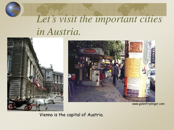 Let's visit the important cities in Austria.