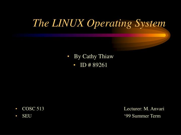 the linux operating system n.