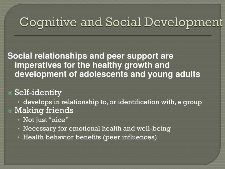 Cognitive and Social Development