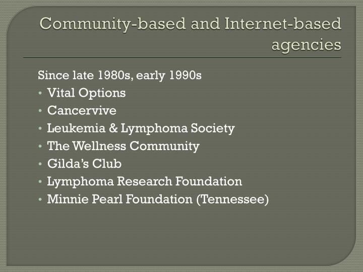Community-based and Internet-based agencies