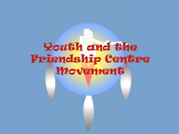 youth and the friendship centre movement n.