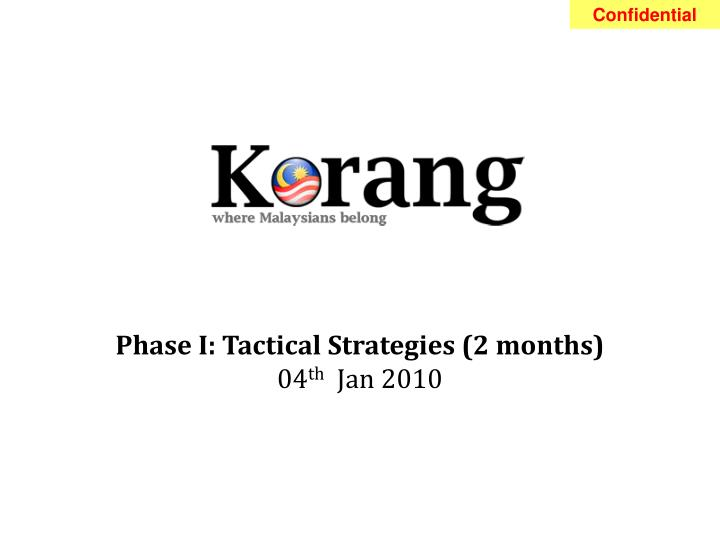 phase i tactical strategies 2 months 04 th jan 2010 n.