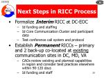 next steps in ricc process