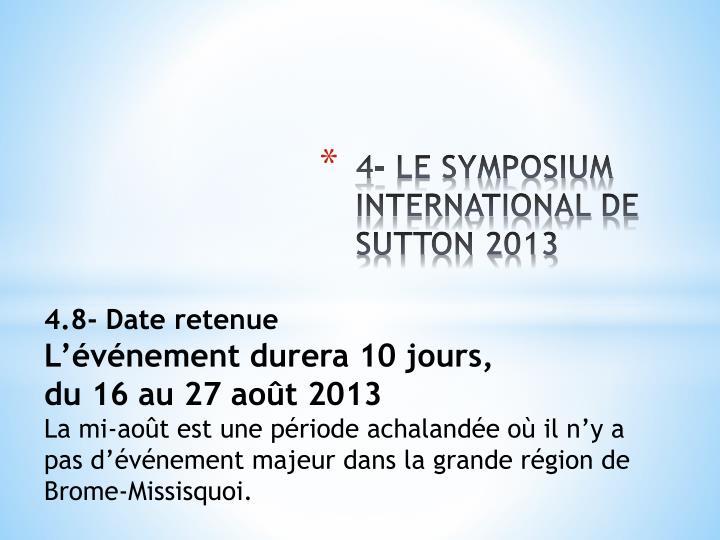 4- LE SYMPOSIUM INTERNATIONAL DE SUTTON 2013