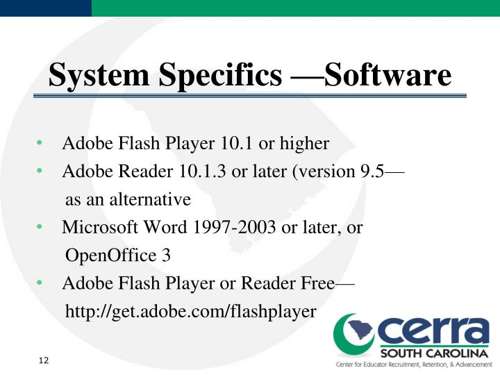 System Specifics —Software