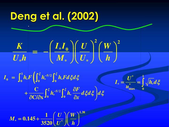 Deng et al. (2002)
