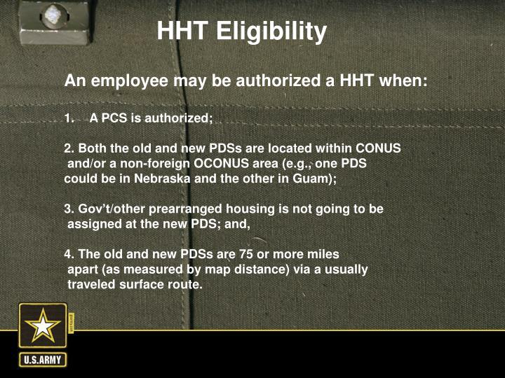 An employee may be authorized a HHT when: