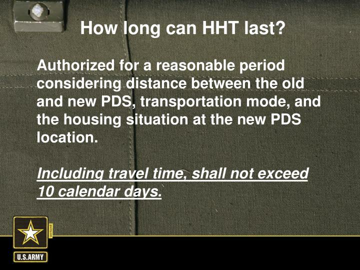 Authorized for a reasonable period  considering distance between the old and new PDS, transportation mode, and the housing situation at the new PDS location.