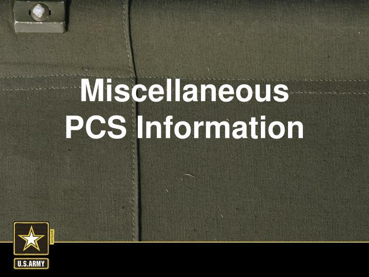 Miscellaneous PCS Information
