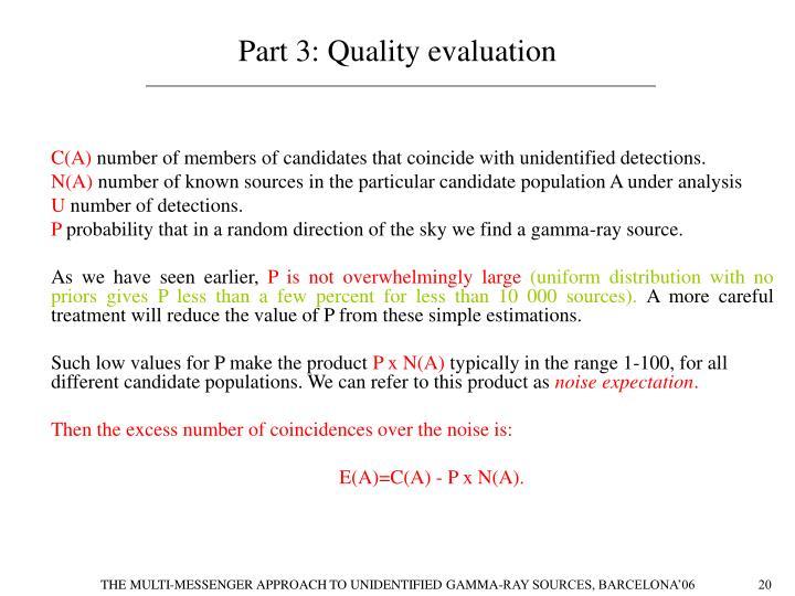 Part 3: Quality evaluation