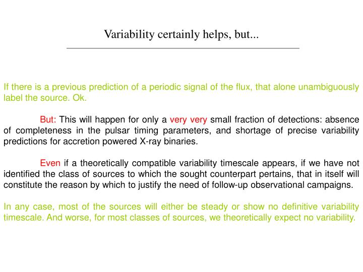 Variability certainly helps, but...