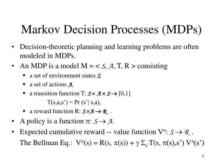 Markov decision processes mdps