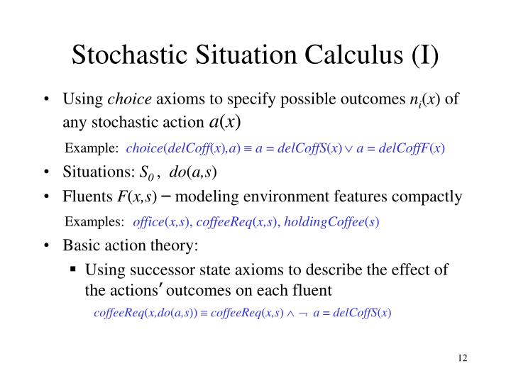 Stochastic Situation Calculus (I)
