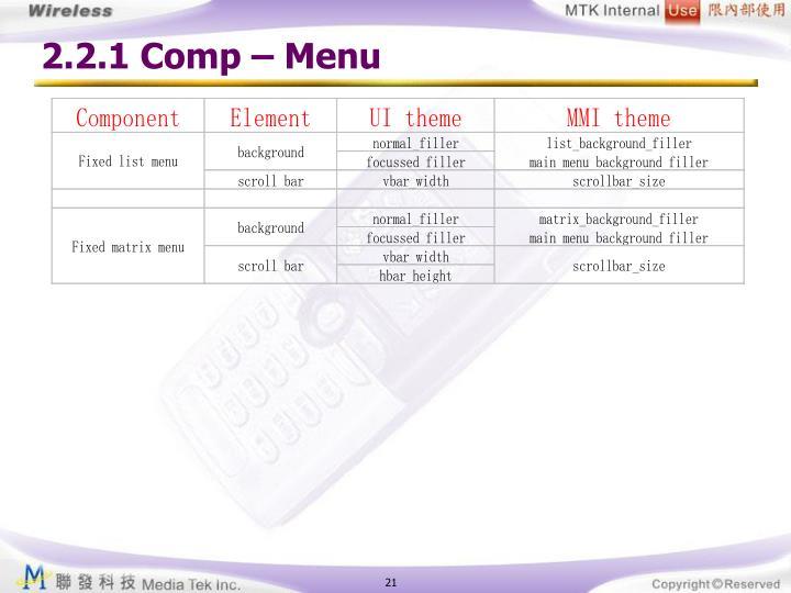 2.2.1 Comp – Menu