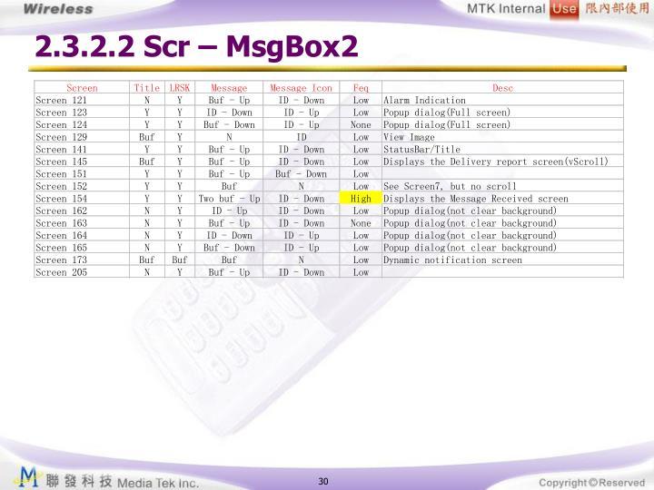 2.3.2.2 Scr – MsgBox2