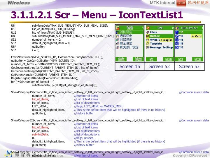 3.1.1.2.1 Scr – Menu – IconTextList1