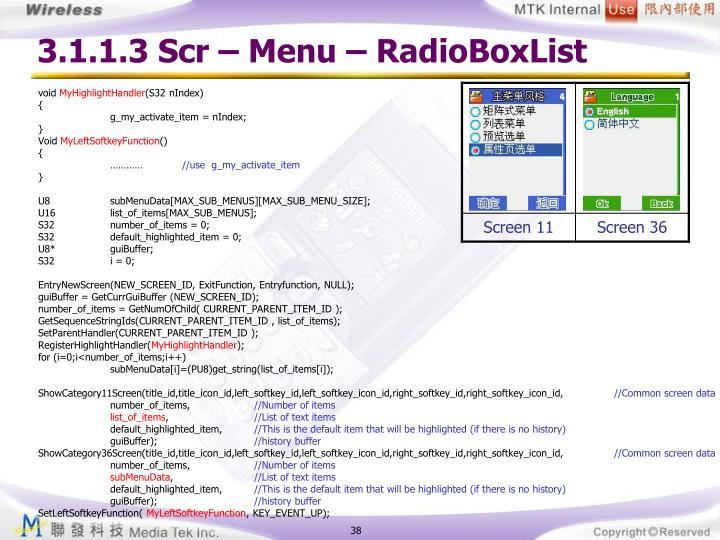 3.1.1.3 Scr – Menu – RadioBoxList