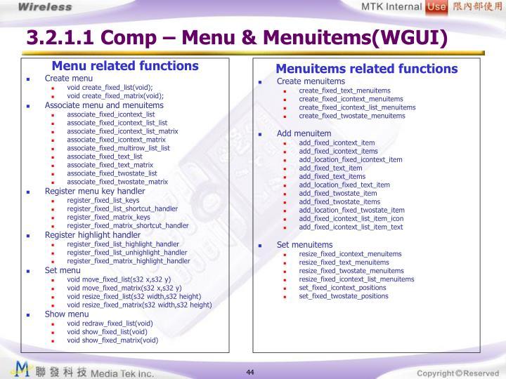 3.2.1.1 Comp – Menu & Menuitems(WGUI)
