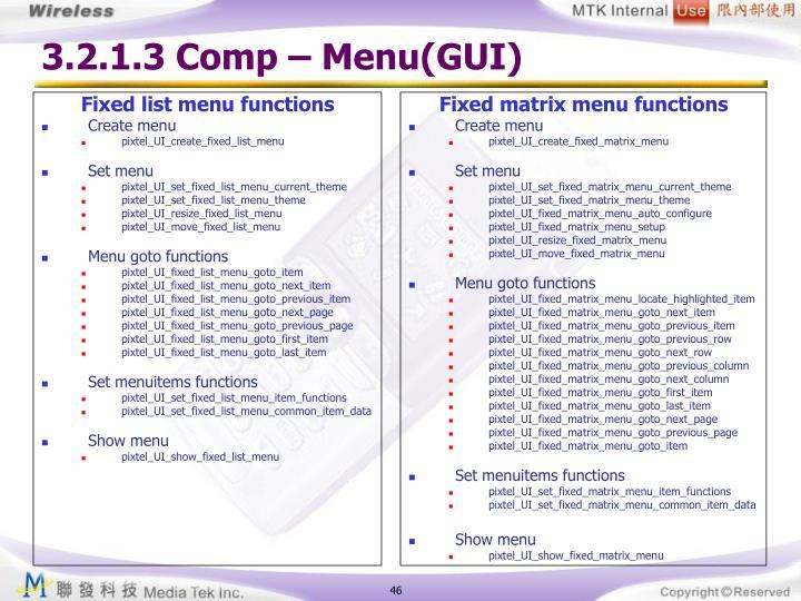 3.2.1.3 Comp – Menu(GUI)