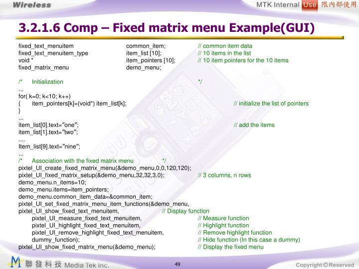 3.2.1.6 Comp – Fixed matrix menu Example(GUI)
