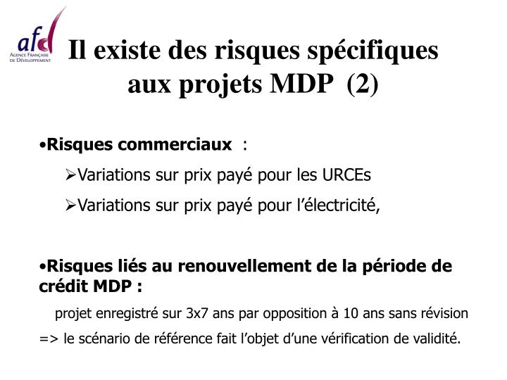 Il existe des risques spécifiques aux projets MDP  (2)