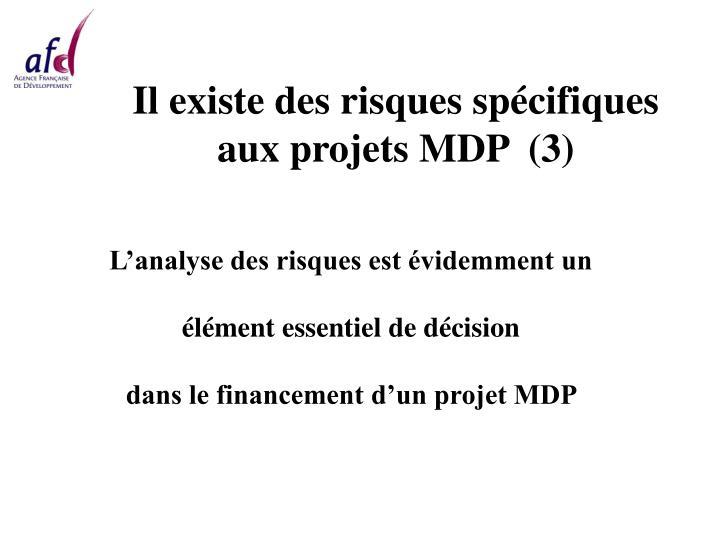 Il existe des risques spécifiques aux projets MDP  (3)