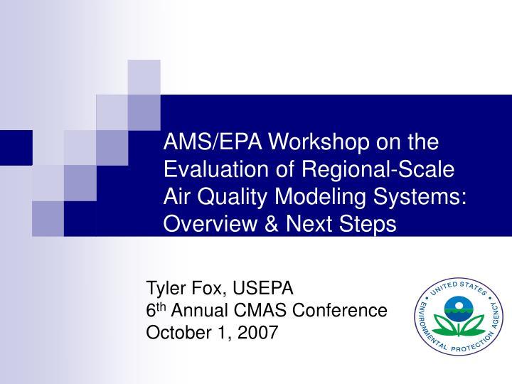 AMS/EPA Workshop on the