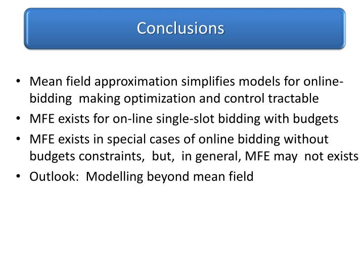 Mean field approximation simplifies models for online-bidding  making optimization and control tractable