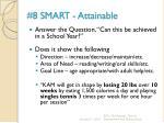 8 smart attainable