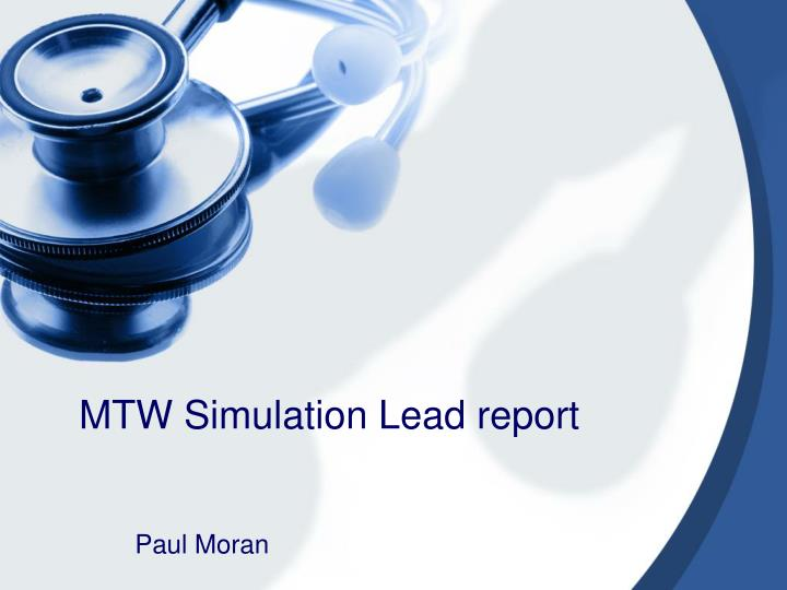 mtw simulation lead report n.