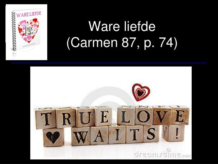 ware liefde carmen 87 p 74 n.