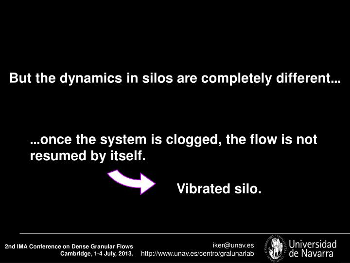 But the dynamics in silos are completely different