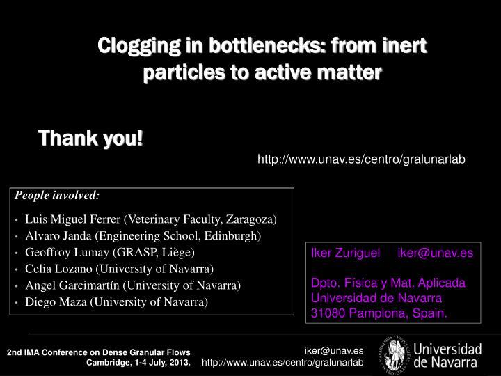 Clogging in bottlenecks: from inert particles to active matter