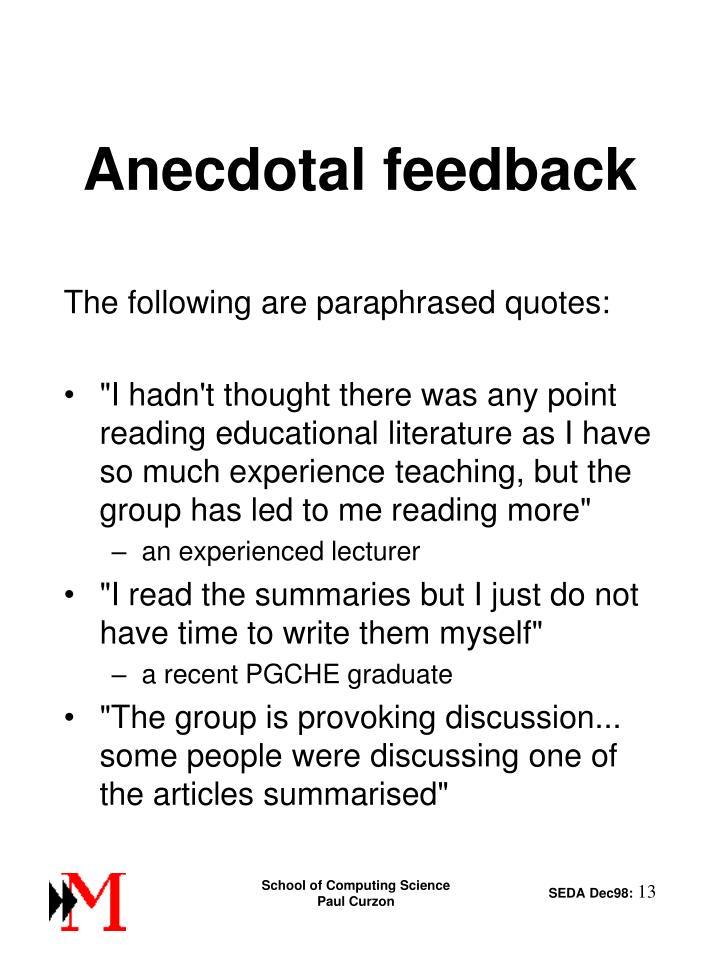 Anecdotal feedback