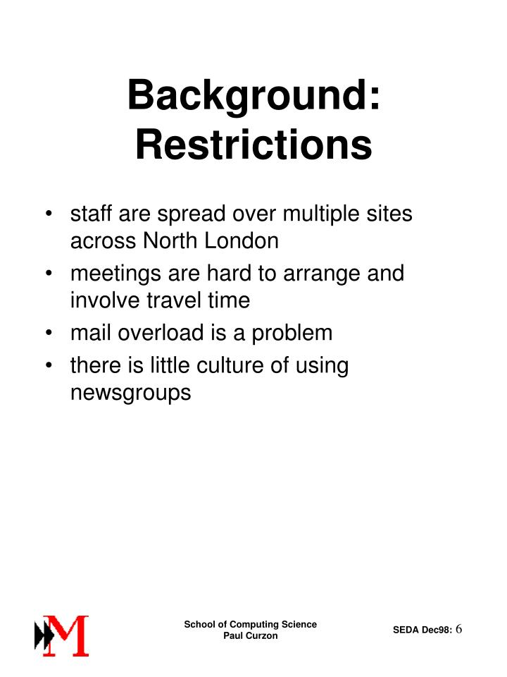 Background: Restrictions