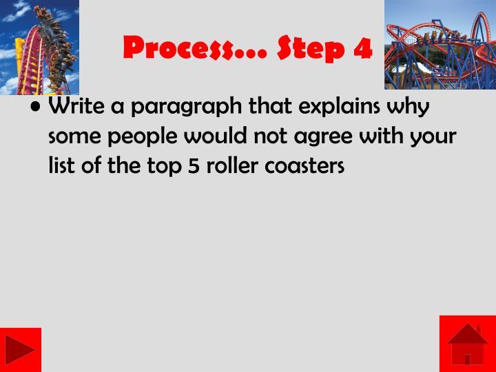 Process… Step 4