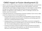 cmso impact on fusion development 1