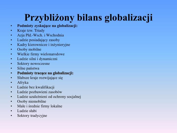 Podmioty zyskujące na globalizacji: