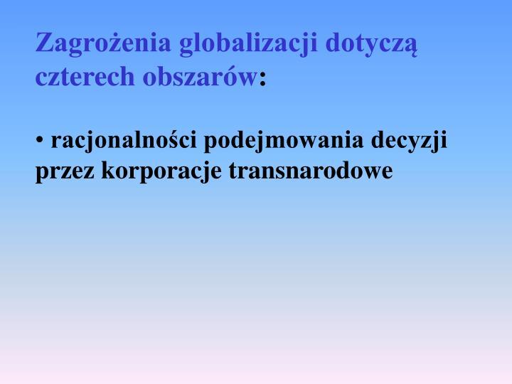 Zagrożenia globalizacji dotyczą czterech obszarów