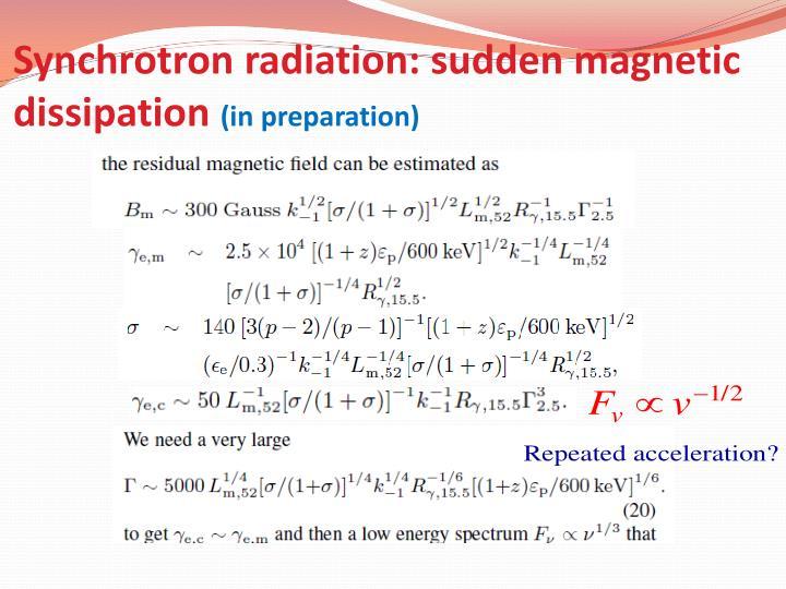 Synchrotron radiation: sudden magnetic dissipation