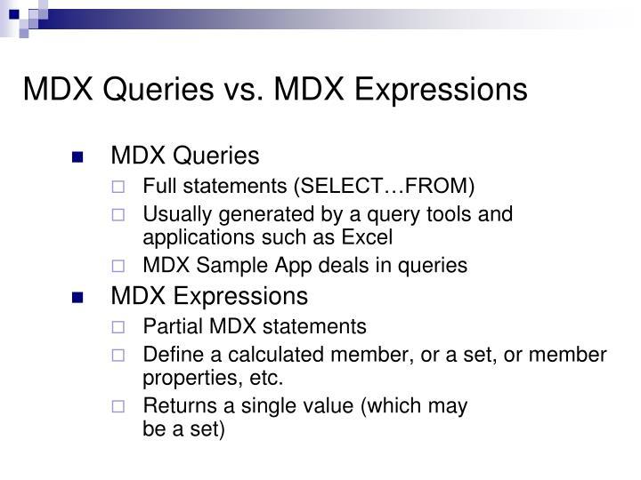 MDX Queries vs. MDX