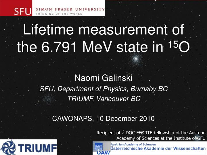 Lifetime measurement of the 6 791 mev state in 15 o