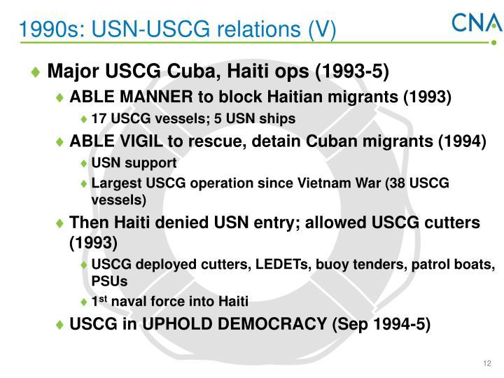 1990s: USN-USCG relations (V)