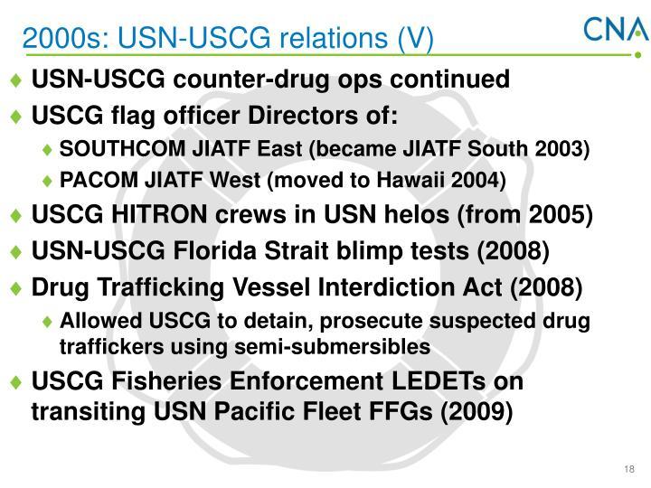 2000s: USN-USCG relations (V)