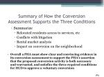 summary of how the conversion assessment supports the three conditions2