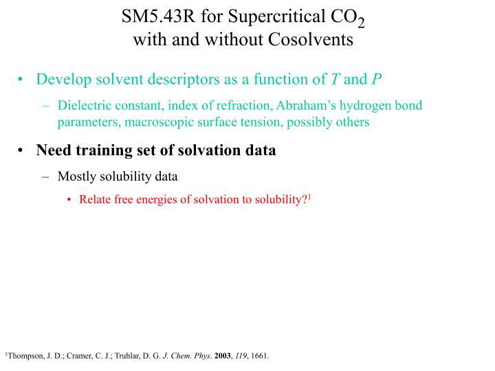 SM5.43R for Supercritical CO